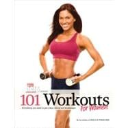 101 Workouts For Women; Everything You Need to Get a Lean, S..., 9781600780233
