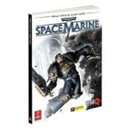 Warhammer 40,000: Space Marine : Prima Official Game Guide, 9780307890238