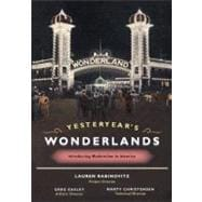 Yesteryear's Wonderlands: Introducing Modernism To America,9780252030239