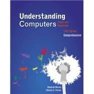 Understanding Computers : Today and Tomorrow, Comprehensive,9781133190240