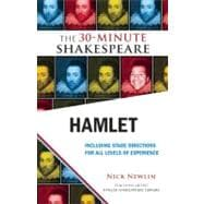 Hamlet : The 30-Minute Shakespeare, 9781935550242  