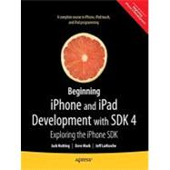 Beginning iPhone 4 Development : Exploring the iOS SDK, 9781430230243  