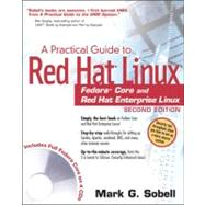 Practical Guide to Red Hat(R) Linux(R) : A Fedora(TM) Core and Red Hat Enterprise Linux