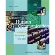 Human Communication : Motivation, Knowledge, and Skills