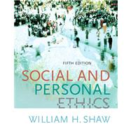 Social and Personal Ethics: With Infotrac