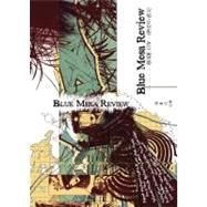 Blue Mesa Review Issue XXV: Spring 2012: the Creative Writing Program at the University of New Mexico