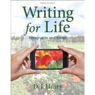 Writing for Life Paragraphs and Essays,9780205850259