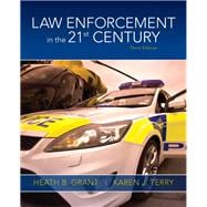 Law Enforcement in the 21st Century,9780135110263