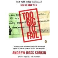 Too Big to Fail : The Inside Story of How Wall Street and Wa..., 9780143120278