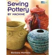 Sewing Pottery by Machine, 9781604680294  