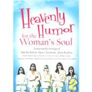Heavenly Humor for the Woman's Soul, 9781602600300