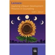 Lenses Applying Lifespan Development Theories in Counseling,9780618370306