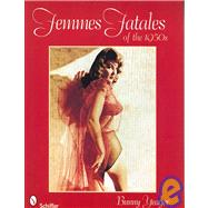 Femmes Fatales of the 1950s, 9780764330308  