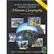 Places and Regions in Global Context: Human Geography, Updated