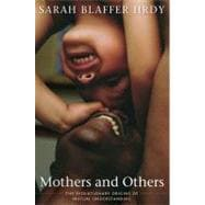 Mothers and Others : The Evolutionary Origins of Mutual Understanding,9780674060326