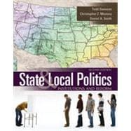 State and Local Politics: Institutions and Reform, 2nd Edition