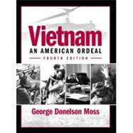 Vietnam : An American Ordeal