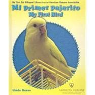 Mi Primer Pajarito/ My First Bird, 9780766030343  