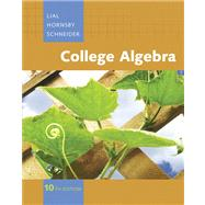College Algebra Value Pack (includes MyMathLab/MyStatLab Student Access Kit and Graphing Calculator Manual for College Algebra),9780321560346
