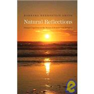 Natural Reflections : Human Cognition at the Nexus of Scienc..., 9780300140347  
