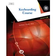 Keyboarding Course, Lessons 1-25 for Microsoft Word 2007