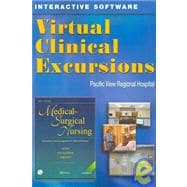 Virtual Clinical Excursions 3. 0 to Accompany Medical-Surgical Nursing,9780323030359