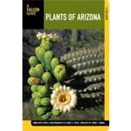 Plants of Arizona, 2nd : A Field Guide,9780762770359