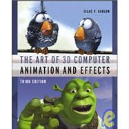 The Art of 3D: Computer Animation and Effects, 3rd Edition,9780471430360