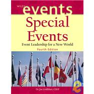 Special Events: Event Leadership for a New World, 4th Edition,9780471450375