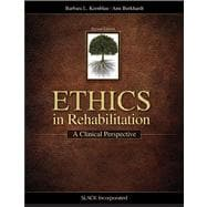 Ethics in Rehabilitation A Clinical Perspective,9781617110375
