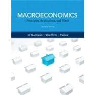 Macroeconomics Principles, Applications and Tools plus NEW MyEconLab with Pearson eText (1-semester access) -- Access Card Package