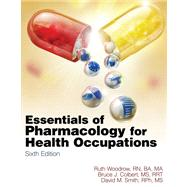 Flashcards for Woodrow/Colbert/Smith's Essentials of Pharmacology for Health Occupations,9781435480384