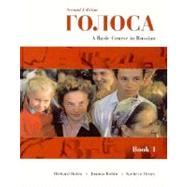 Golosa: A Basic Course in Russian : Book 1