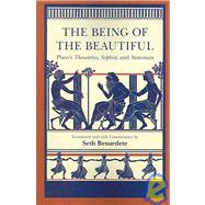 The Being of the Beautiful: Plato's Theaetetus, Sophist, And..., 9780226670386
