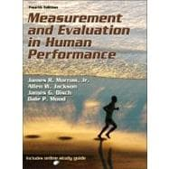 Measurement and Evaluation in Human Performance-4th Edition w/Web Study Guide