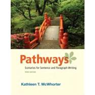 Pathways Scenarios for Sentence and Paragraph Writing Plus MyWritingLab with eText -- Access Card Package,9780321850393
