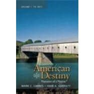 American Destiny Narrative of a Nation, Volume 1