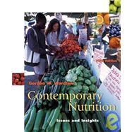Contemporary Nutrition : Issues and Insights with Food Wise