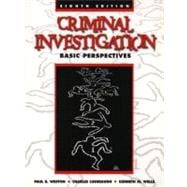 Criminal Investigation : Basic Perspectives,9780130840400