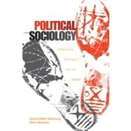 Political Sociology : Oppression, Resistance, and the State,9781412980401