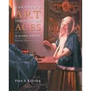 Gardner's Art through the Ages: A Global History, Enhanced Edition, 13th Edition