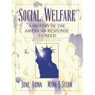 Social Welfare : A History of the American Response to Need,9780801330407