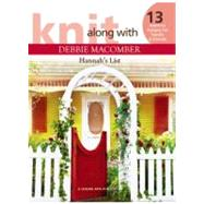 Knit Along With Debbie Macomber, Hannah's List, 9781609000417  