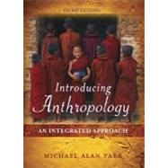 Introducing Anthropology : An Integrated Approach