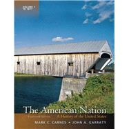 The American Nation A History of the United States, Volume 1