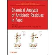 Chemical Analysis of Antibiotic Residues in Food, 9780470490426  