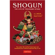 Shogun : The Life of Tokugawa Ieyasu,9784805310427