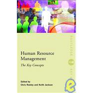 Human Resources Management : The Key Concepts, 9780415440431