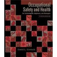Occupational Safety and Health for Technologists, Engineers, and Managers,9780130310439