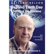 Beyond Earth Day : Fulfilling the Promise, 9780299180447